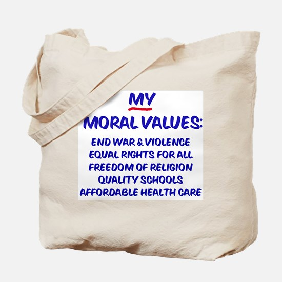 My Moral Values Tote Bag