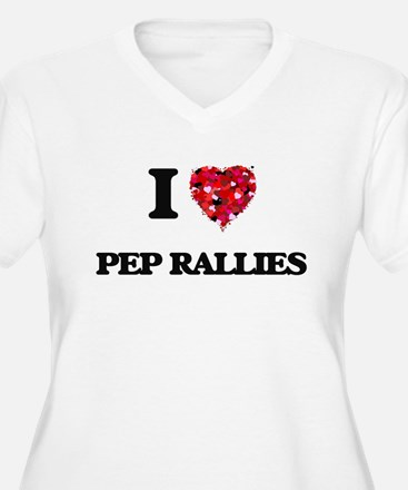I Love Pep Rallies Plus Size T-Shirt