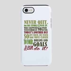 Never Quit iPhone 8/7 Tough Case