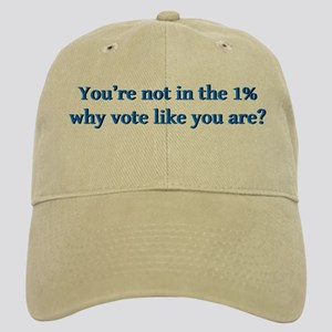You're not in the 1%, why vote like you are? Cap