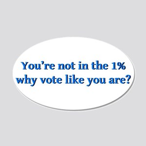 You're not in the 1%, why vo 20x12 Oval Wall Decal