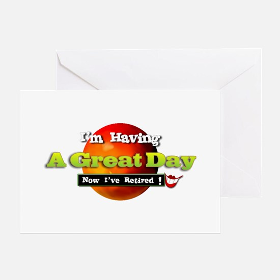 'I'm Having A great Day.:-) Greeting Card