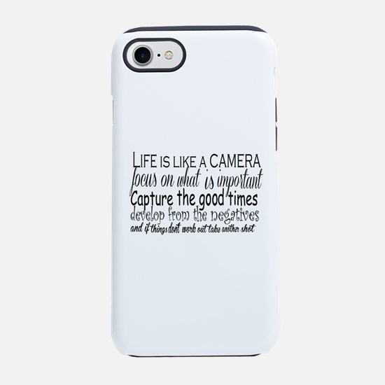 life is like a camera iPhone 8/7 Tough Case