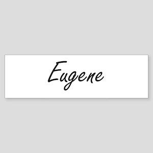Eugene Artistic Name Design Bumper Sticker