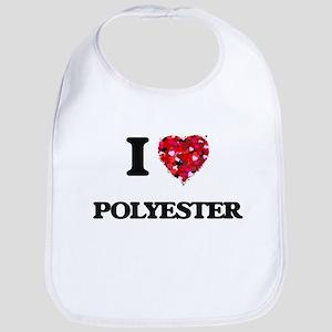 I Love Polyester Bib