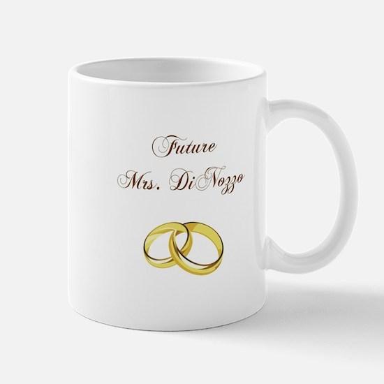 FUTURE MRS. DINOZZO Mugs