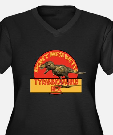 Don't Mess with T-rex Plus Size T-Shirt