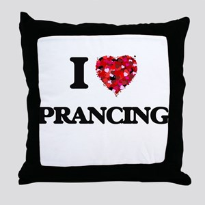 I Love Prancing Throw Pillow