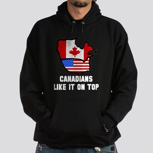 Canadians like it on top Hoodie (dark)