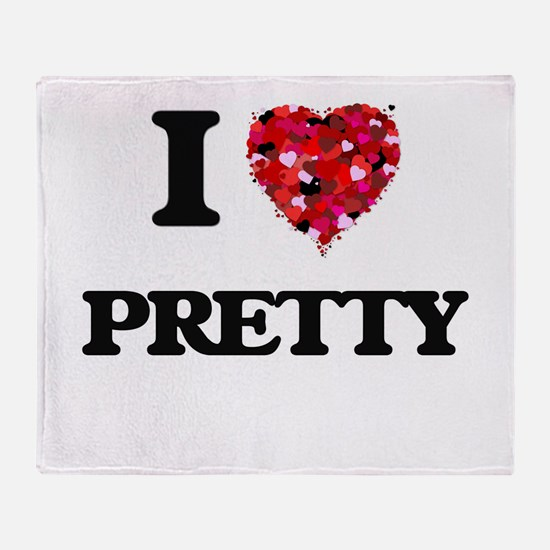 I Love Pretty Throw Blanket