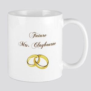 FUTURE MRS. CLAYBOURNE Mugs