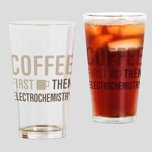 Coffee Then Electrochemistry Drinking Glass