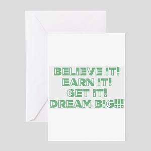 Believe, Earn, Get Greeting Cards