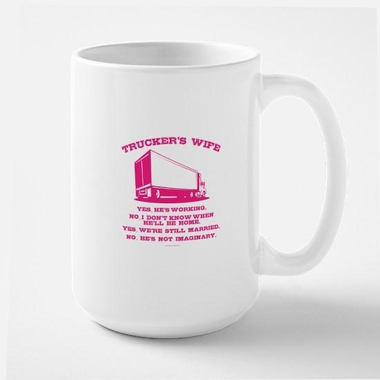 Trucker's Wife Humor Mugs