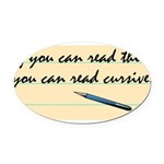 You Can Read Cursive Oval Car Magnet