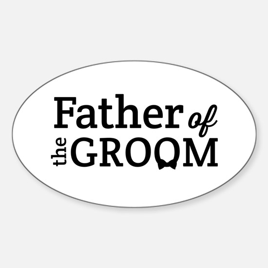 Cute Father of the groom Sticker (Oval)