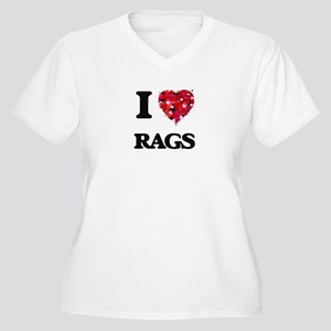 I Love Rags Plus Size T-Shirt