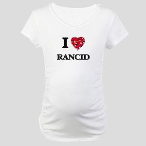 I Love Rancid Maternity T-Shirt