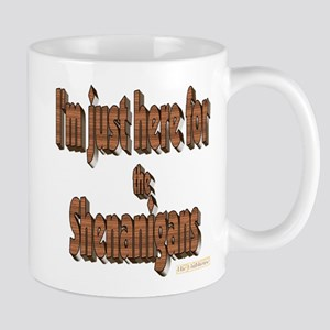 Just here for the shenanigans Mugs