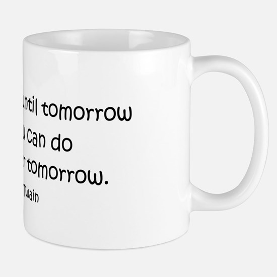 Procrastination Mugs