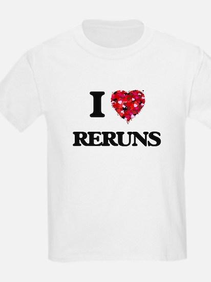 I Love Reruns T-Shirt