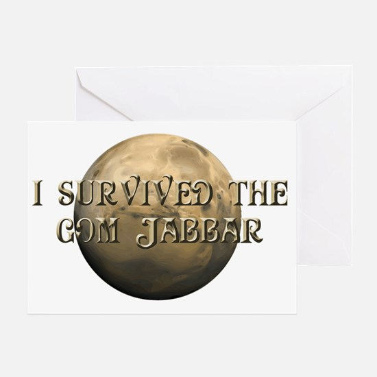 Dune - I survived the Gom Jabbar Greeting Card