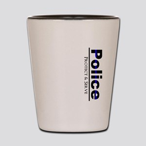 Police Protect and Serve Shot Glass