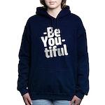 Be You tiful Women's Hooded Sweatshirt