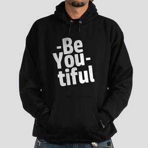 Be You tiful Hoodie