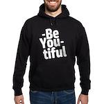 Be You tiful Hoodie