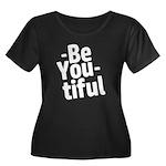 Be You tiful Plus Size T-Shirt