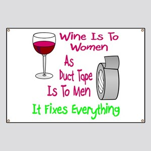 Wine Is To Women As Banner