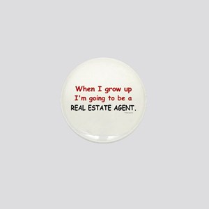 Real Estate Agent (When I Grow Up) Mini Button