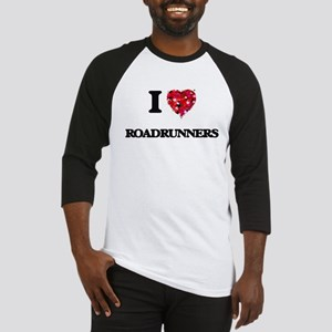 I Love Roadrunners Baseball Jersey