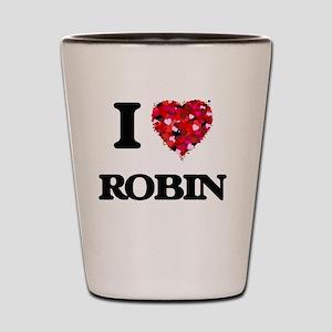 I Love Robin Shot Glass