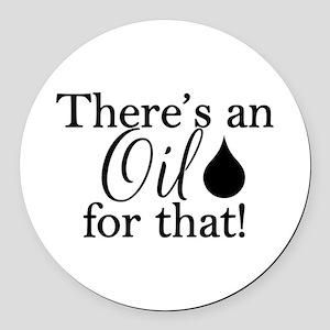 Oil for that bk Round Car Magnet