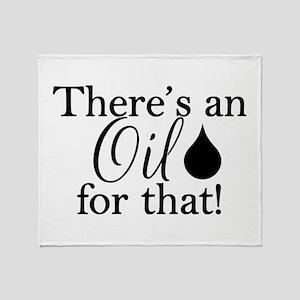 Oil for that bk Throw Blanket