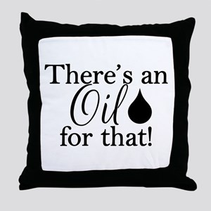 Oil for that bk Throw Pillow