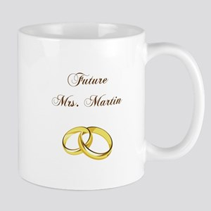FUTURE MRS. MARTIN Mugs