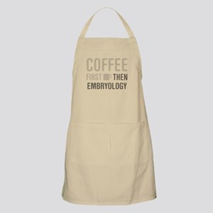Coffee Then Embryology Apron
