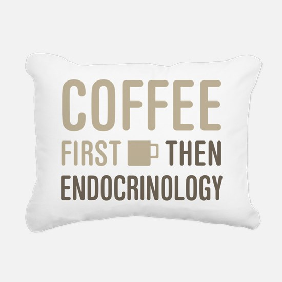 Coffee Then Endocrinolog Rectangular Canvas Pillow