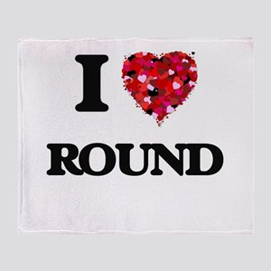 I Love Round Throw Blanket