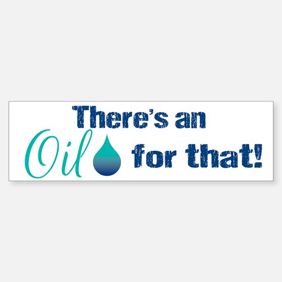Oil for that blteal Sticker (Bumper)