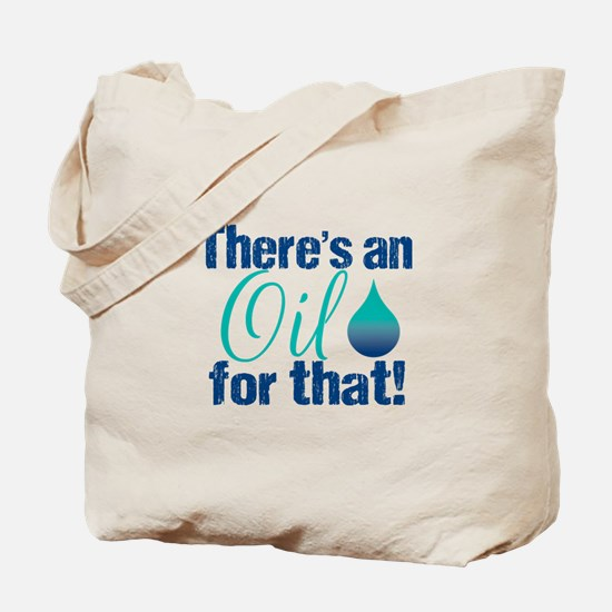 Oil for that blteal Tote Bag