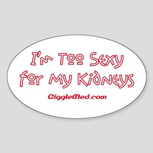 Too Funny Kidneys Oval Sticker