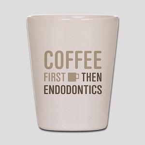Coffee Then Endodontics Shot Glass