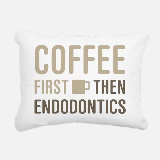 Coffee Then Endodontics Rectangular Canvas Pillow