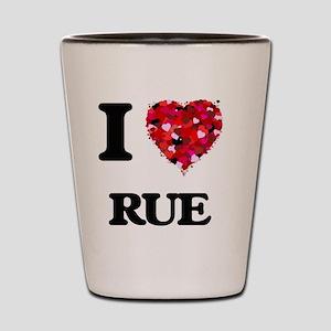 I Love Rue Shot Glass