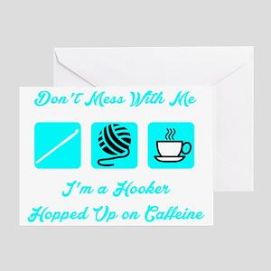 Crochet Hooker Hopped Up On Caffeine Greeting Card