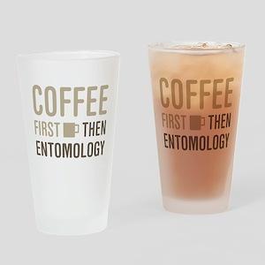 Coffee Then Entomology Drinking Glass
